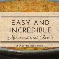 Easy and Incredible Baked Macaroni and Cheese
