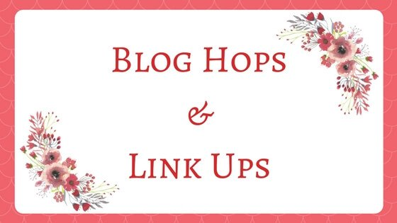 Blog Hops And Link Ups