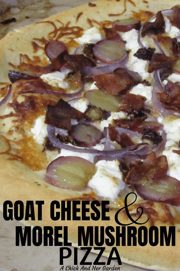 Two of my favorite things, goat cheese and morel mushrooms, on a pizza! I had to try it and I'm so glad I did! It was so good I make it even when the mushrooms aren't in season! #pizzarecipes #morelmushroomrecipes #pizza #goatcheese #achickandhergarden