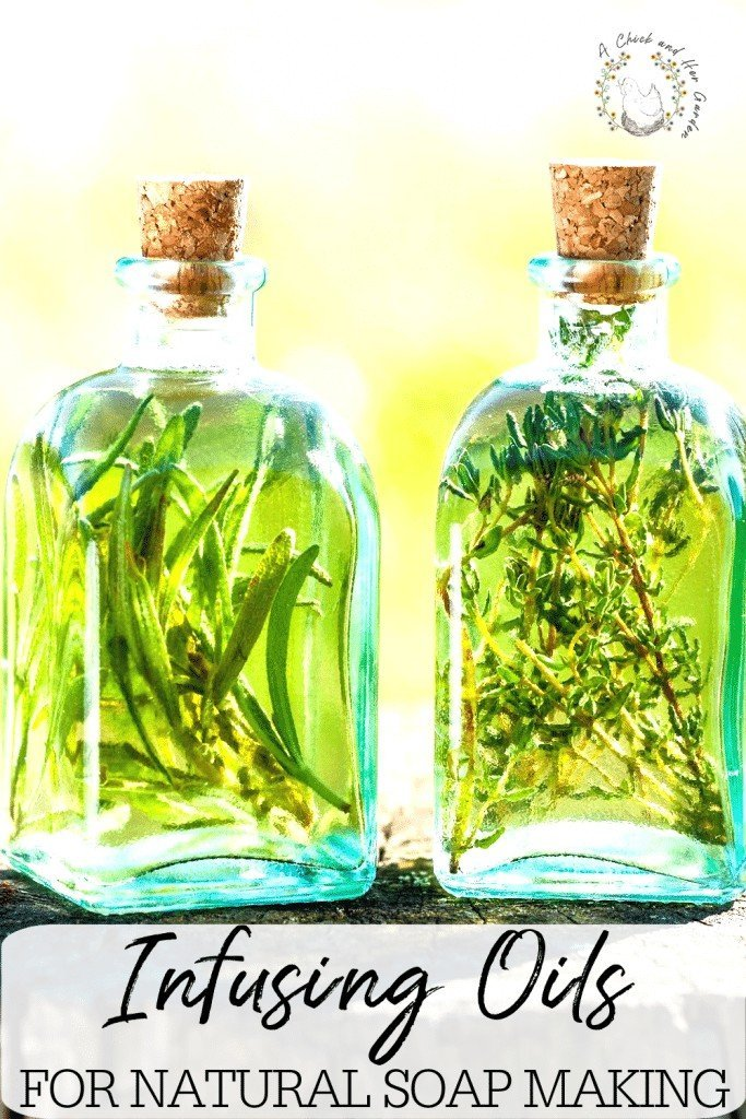 Use your herb garden for more than seasoning foods! Create your own infused oils for homemade soaps and natural remedies by infusing oils with these simple steps! #homemadesoaps #infusedoils #naturalremedies #herbalremedies #naturalhealthandwellness #diysoaps #achickandhergarden