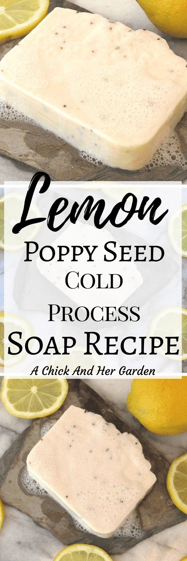 If you're looking for the perfect cold process soap recipe for Spring, this is it! The Lemon Poppy Seed soap recipe turned out so refreshing with a creamy lather and we love it! #coldprocesssoap #lemonsoap #soapmaking #DIY #Springsoap #naturalskincare #naturalsoapmaking #achickandhergarden