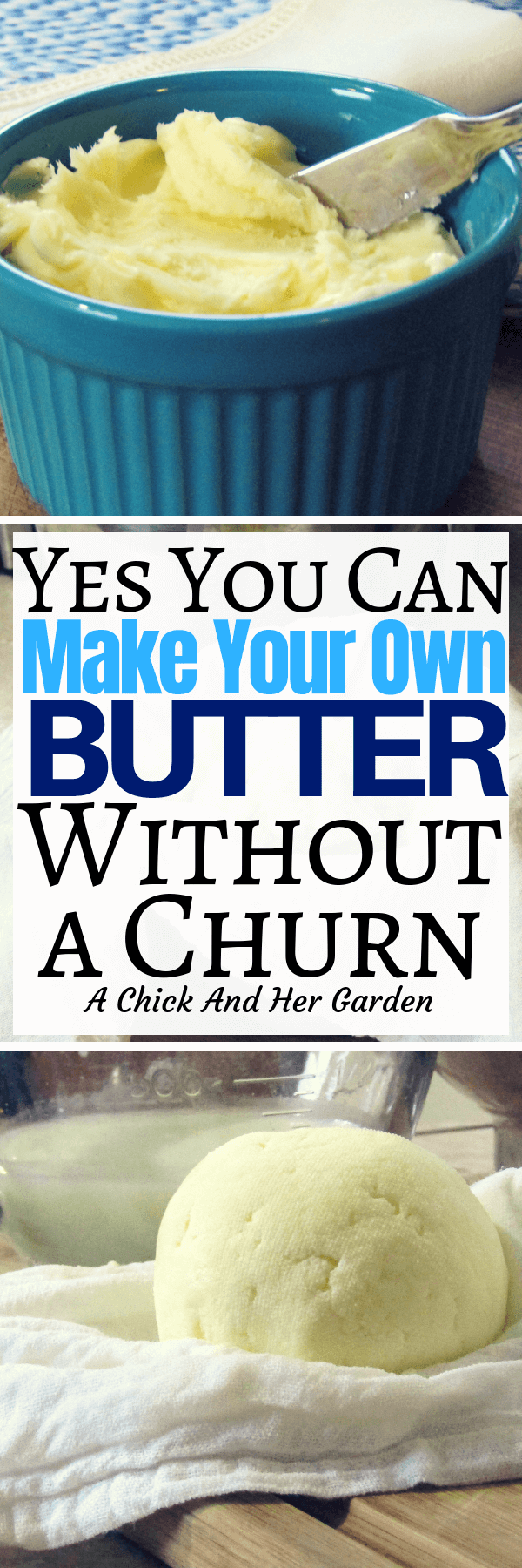 Making your own homemade butter should be one of the first things you learn when trying to eliminate processed foods from your diet! It's the easiest to learn! You don't even need a churn! #homemadebutter #cleaneating #fromscratchrecipes #achickandhergarden